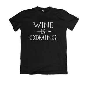 Camiseta 'Wine is Coming'